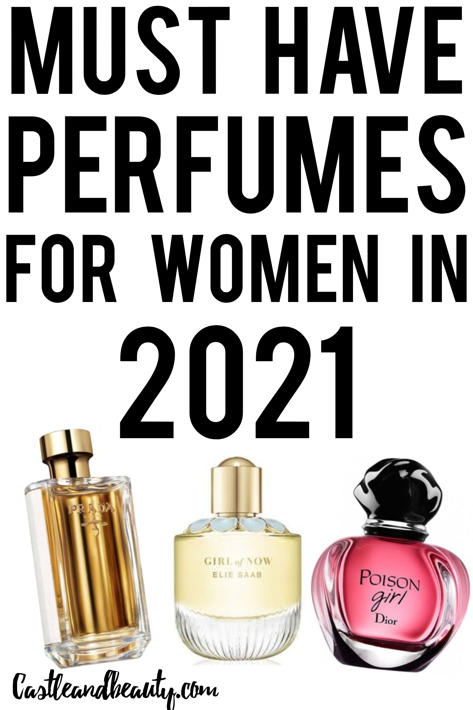 Top 10 Must have perfumes for women| Castle And Beauty